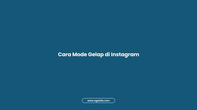 Cara mode gelap di Instagram